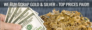 We buy scrap gold & silver -- highest prices